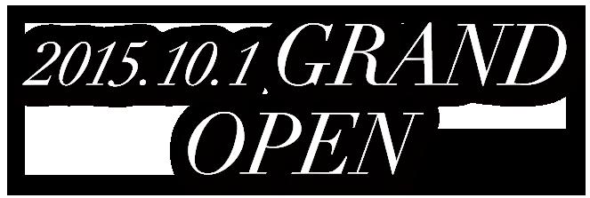 2015.10.1 GRAND OPEN